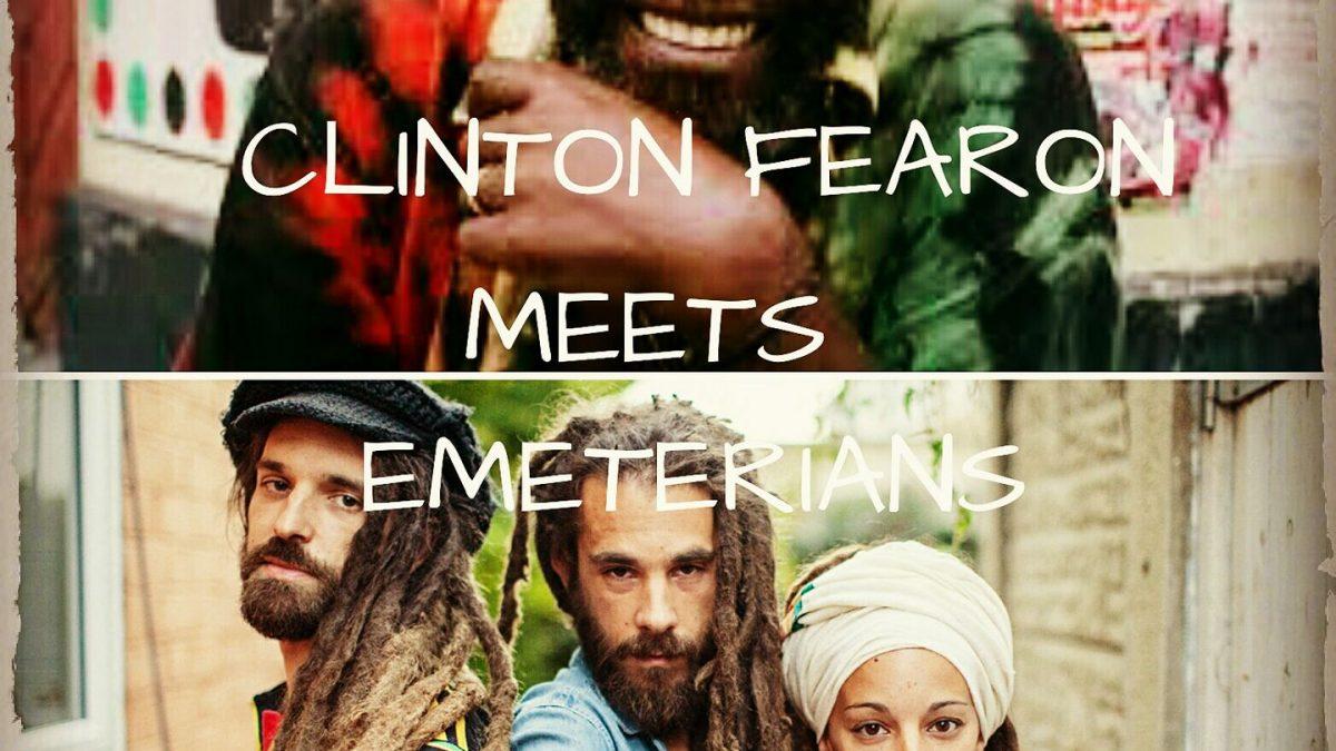 Emeterians meets Clinton Fearon